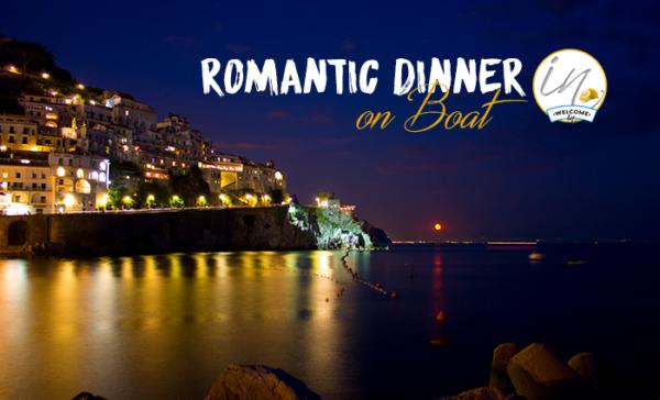 Dinner On Boat in Amalfi Coast